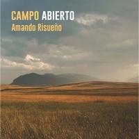 Amando Risuenox - Campo abierto. 1 CD audio