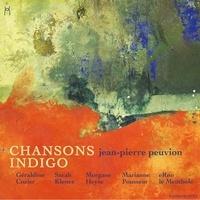 Jean-Pierre Peuvion - Chansons indigo. 1 CD audio