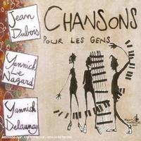 Jean Dubois/Yannick - Chansons pour les gens. 1 CD audio MP3