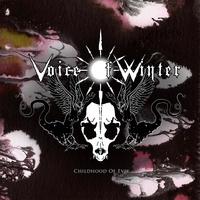 Voice of Winter - Childhood of Evil. 1 CD audio