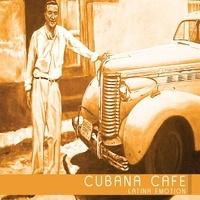José Hierrezuelo - Cubana cafe - Latina emotion. 1 CD audio