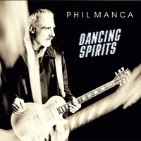 Phil Manca - Dancing spirits. 1 CD audio MP3