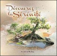 Natobi et  Wa Kan - Découvrez la sérénité. 1 CD audio