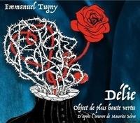 Emmanuel Tugny - Délié. 1 CD audio
