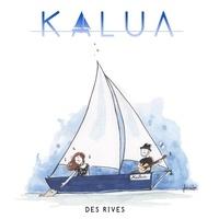 Kalua - Des rives. 1 CD audio MP3