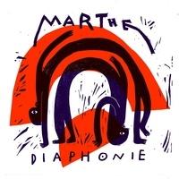 Marthe - Diaphonie. 1 CD audio