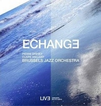 Pierre Drevet et Claire Vaillant - Echange. 1 CD audio