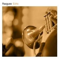 Rasgueo - Echo. 1 CD audio