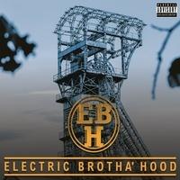 Electric Brotha'hood - Electric brotha'hood. 1 CD audio
