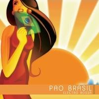 Pao Brasil - Electro bossa.