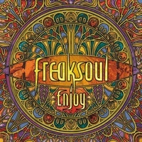 Freaksoul - Enjoy. 1 CD audio