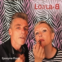 Lola.B - Eponyme Plaisir. 1 CD audio