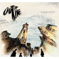 Out of time - Esquisses. 1 CD audio