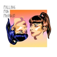 Falling for Frankie - Falling for Frankie. 1 CD audio