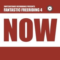 Switchstance Records - Fantastic Freeriding 4 - Now. 1 CD audio