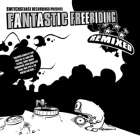Switchstance Records - Fantastic Freeriding - Remixed LP. 1 CD audio
