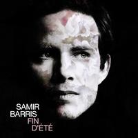 Samir Barris - Fin d'été. 1 CD audio