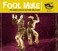 Various Artists - Fool mule - The funny side of rythm and blues.