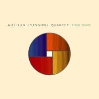 Arthur Possing Quartet - Four years. 1 CD audio