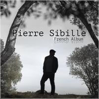 Pierre Sibille - French Album - Vinyle. 1 CD audio