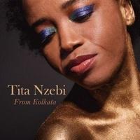 Tita Nzebi - From Kolkata. 1 CD audio