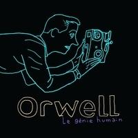 Orwell - Génie humain. 1 CD audio