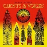 Black Bones - Ghosts & Voices. 1 CD audio