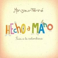 Monsieur Periné - Hecho a mano - Suin a la colombiana.