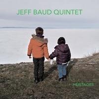 Jeff Baud 5Tet - Héritages. 1 CD audio