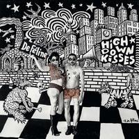 De Féline - High down kisses - Vinyle. 1 CD audio