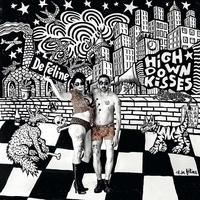 De Féline - High down kisses. 1 CD audio