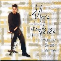 Marc Hevea - Homme sweet homme. 1 CD audio