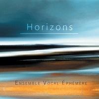 Ensemble vocal éphemère - Horizons. 1 CD audio MP3