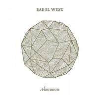 Bab El West - Houdoud. 1 CD audio