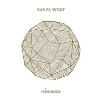 Bab El West - Houdoud.