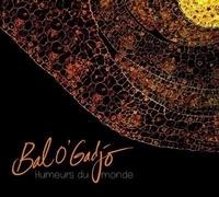 Bal O'Gadjo - Humeurs du monde. 1 CD audio
