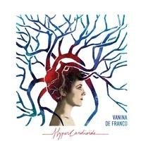 Vanina de Franco - Hyper cardioïde. 1 CD audio MP3