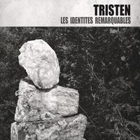 Tristen - Identités remarquables. 1 CD audio