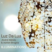 André Klénès et Adrien Brogna - Illuminations. 1 CD audio