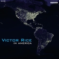 Victor Rice - In America. 1 CD audio