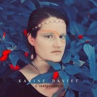 Karine Daviet - Independance. 1 CD audio
