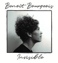 Benoît Bourgeois - Invisible. 1 CD audio