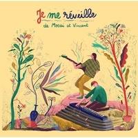 Mosai & Vincent - Je me réveille. 1 CD audio