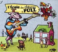 Fabian Beghin et David Greuse - L'école des chèvres à pull - CD audio.