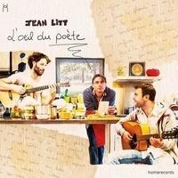 Jean Litt - L'oeil du poète. 1 CD audio