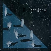 L'OMBRA - L'ombra.