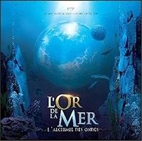 Origins Alter Ego - L'or de la mer - L'alchimie des ondes. 1 CD audio