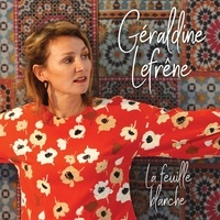 GERALDINE LEFRENE - La feuille blanche.