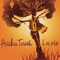 Aïcha Touré - La vie.