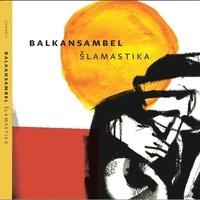 Balkansambel - Lamastika. 1 CD audio
